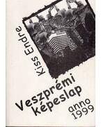 Veszprémi képeslap anno 1999 (dedikált) - Kiss Endre