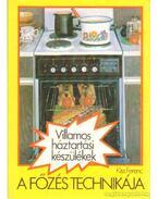 A főzés technikája - Kiss Ferenc