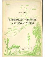 Kisújszállás története a 18. század végéig - Kiss Géza