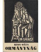 Ormányság - Kiss Géza