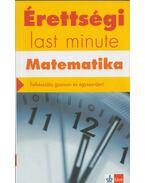 Érettségi - Last minute - Matematika - Kiss Géza, Orosz Gyula