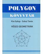 Véges geometriák - Kiss György, Szőnyi Tamás