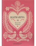 Rozmaring - Kiss Lajos
