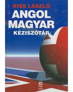 Angol-magyar kéziszótár - Kiss László