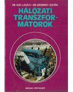 Hálózati transzformátorok - Kiss László, Szemerey Zoltán