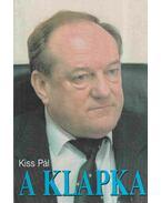 A Klapka - Kiss Pál