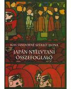 Japán nyelvtani összefoglaló - Kiss Sándorné, Székely Ilona