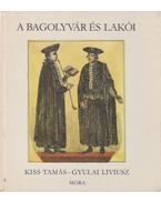 A Bagolyvár és lakói - Kiss Tamás