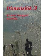 dimenziók 3 - Kiss Tamás, Réti Anna, Bozóky József, Polgár Vera