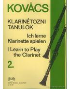 Klarinétozni tanulok 2. - Kovács Béla