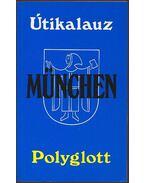 München - Polyglott útikalauz - Klaus Andreas Dietsch dr.