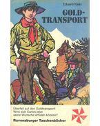 Goldtransport - Klein, Eduard