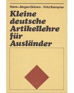 Kleine deutsche Artikellehre für Ausländer - Kempter, Fritz, Grimm, Hans-Jürgen