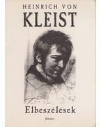 Elbeszélések - Kleist, Heinrich von