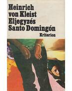 Eljegyzés Santo Domingón - Kleist, Heinrich von