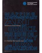 Mapping Contemporary Art in Greece: The Issue of Locality in the Era of Globalization - Kleoniki Christoforidou