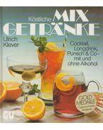 Köstliche Mixgetränke - Klever, Ulrich