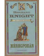 Méregpohár - Knight, Bernard