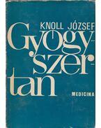 Gyógyszertan I. - Knoll József