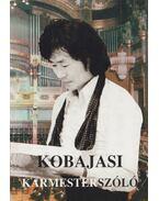 Karmesterszóló - Kobajasi Kenicsiró