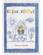 Kobak könyve - Hervay Gizella