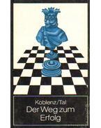Der Weg zum Erfolg II. - Koblenz, Alexander, Tal, Michail