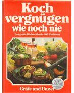 Kochvergnügen wie noch nie - Arne Krüger, Christian Taubner, Anette Wolter