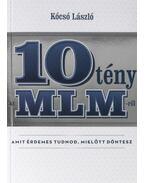 10 tény az MLM-ről amit érdemes tudnod, mielőtt döntesz - Kócsó László
