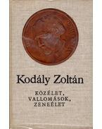 Közélet, vallomások, zeneélet - Kodály Zoltán