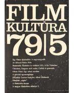 Filmkultúra 79/5 - Kőháti Zsolt