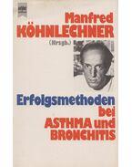 Erfolgsmethoden bei Asthma und Bronchitis - Köhnlechner, Manfred