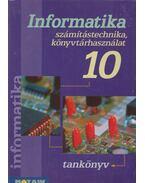 Informatika 10. - Kokas Károly, Rozgonyi-Borus Ferenc