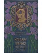 Kölcsey Ferencz válogatott munkái - Kölcsey Ferenc