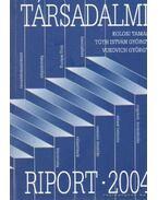 Társadalmi riport 2004 - Kolosi Tamás, Tóth István György, Vukovich György