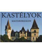 Kastélyok Magyarországon - Kolozsvári Ildikó