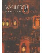 Vasilescu-gyűjtemény - Győr - Kolozsváry Marianna
