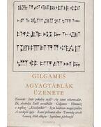 Gilgames / Agyagtáblák üzenete - Komoróczy Géza