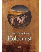 Holocaust - Komoróczy Géza