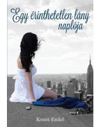 Egyérinthetetlen lány naplója - Koncz Enikő