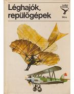 Léghajók, repülőgépek - Kondor Lajos