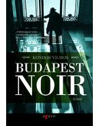 Budapest Noir - Kondor Vilmos