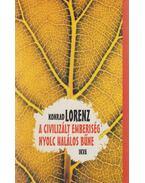A civilizált emberiség nyolc halálos bűne - Konrad Lorenz