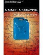 A Minor Apocalypse - Konwicki, Tadeusz