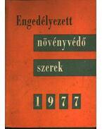 Engedélyezett növényvédő szerek 1977 - Kónya Árpád