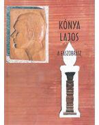 Kónya Lajos - A faszobrász - Fehér Bence, Varsányi Réka