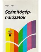 Számítógép-hálózatok - Kónya László