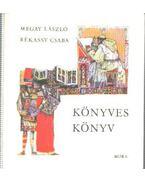 Könyves könyv (mini) - Megay László, Rékassy Csaba