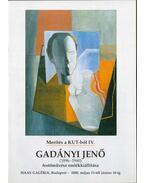 Gadányi Jenő (1896-1960) festőművész emlékkiállítása - Kopócsy Anna