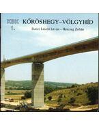 Kőröshegy-Völgyhíd (dedikált) - Batizi László István, Herczeg Zoltán