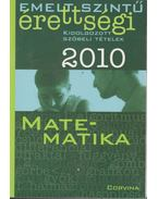 Emelt szintű érettségi - Matematika 2010 - Korányi Erzsébet